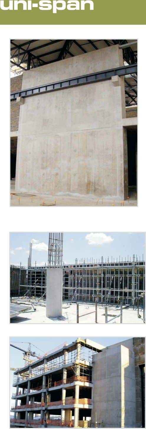 THE WALL SYSTEM The Uni-Span system consists of all steel economy panels. These are available