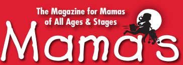The Magazine for Mamas of All Ages & Stages