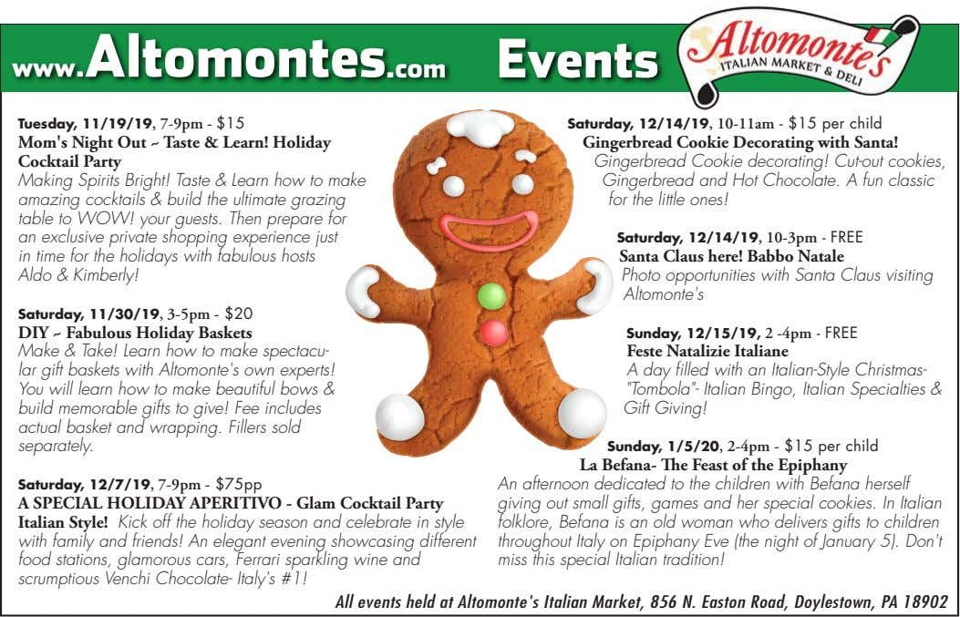 www.Altomontes.com Events Tuesday, 11/19/19, 7-9pm - $15 Saturday, 12/14/19, 10-11am - $15 per child Mom's