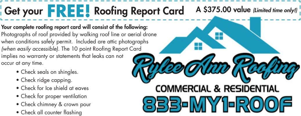 Get your FREE! Roofing Report Card A $375.00 value (Limited time only!) Your complete roofing