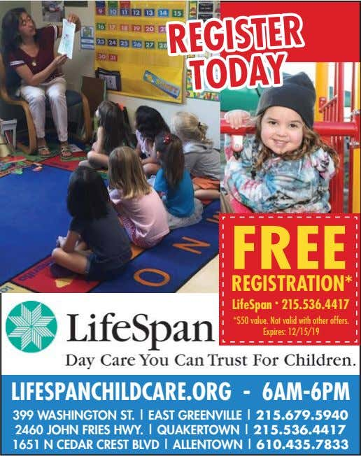 REGISTER REGISTER TODAY TODAY FREE REGISTRATION* LifeSpan • 215.536.4417 *$50 value. Not valid with other