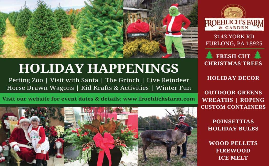 3143 YORK RD FURLONG, PA 18925 FRESH CUT CHRISTMAS TREES HOLIDAY HAPPENINGS HOLIDAY DECOR Petting