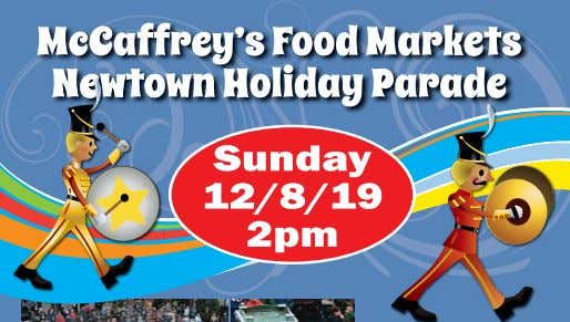 Don't miss the Newtown Holiday Parade! Enjoy a magical day with over 1500 participants. Presented
