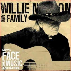 consigli per l'ascolto Willie Nelson Let's face the music and dance Chissà dove la trova tutta