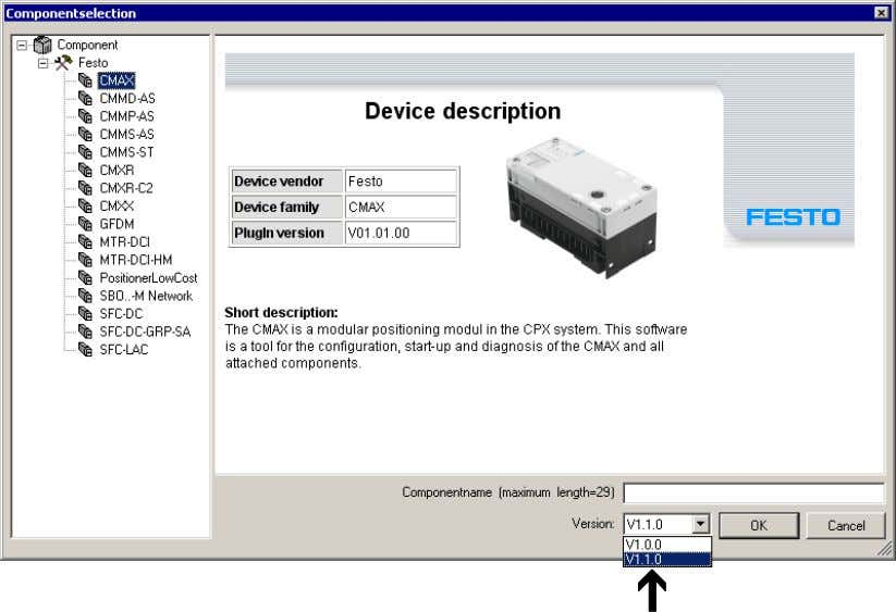 you can select it when inserting a new component into the project: 28 Fig. 9 Festo