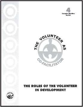 in Roles of the Volunteer in Development [ICE No. T0005]. Asking Questions, Paraphrasing, Summarizing Three important