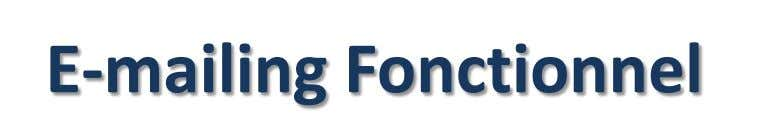 E-mailing Fonctionnel