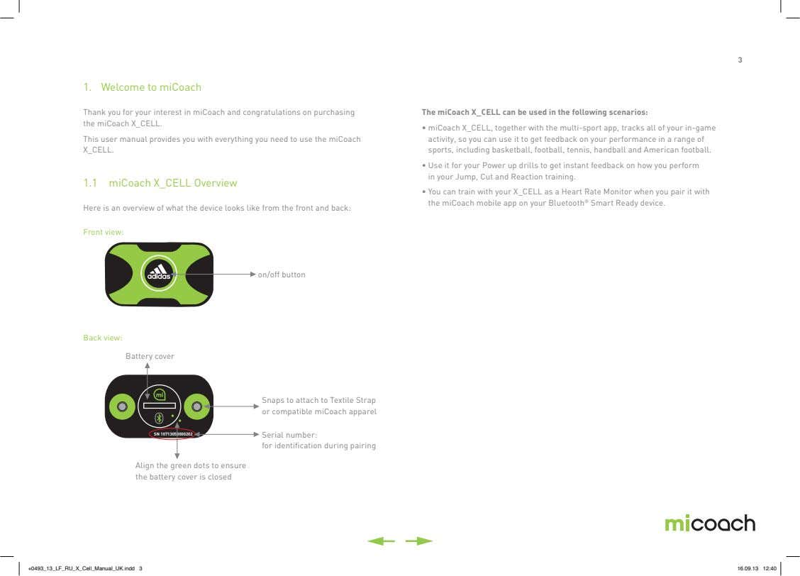 3 1. Welcome to miCoach Thank you for your interest in miCoach and congratulations on