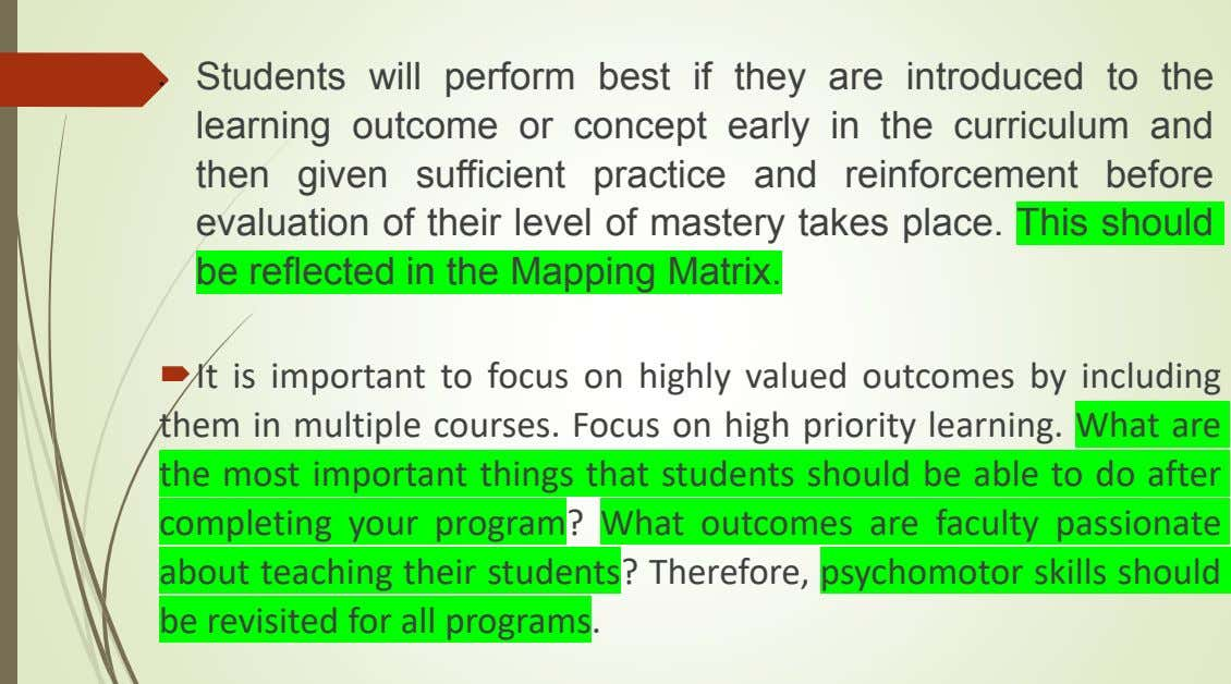 • Students will perform best if they are introduced to the learning outcome or concept