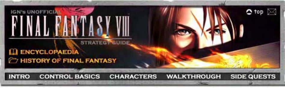 Final Fantasy VIII Strategy Guide - IGNguides Encyclopaedia Choose from the links below: ● Guardian Forces