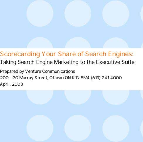 Scorecarding Your Share of Search Engines: Taking Search Engine Marketing to the Executive Suite Prepared
