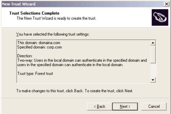 Figure 3.18 Trust Selections Complete summary screen After the trust has been set up, Windows 2003