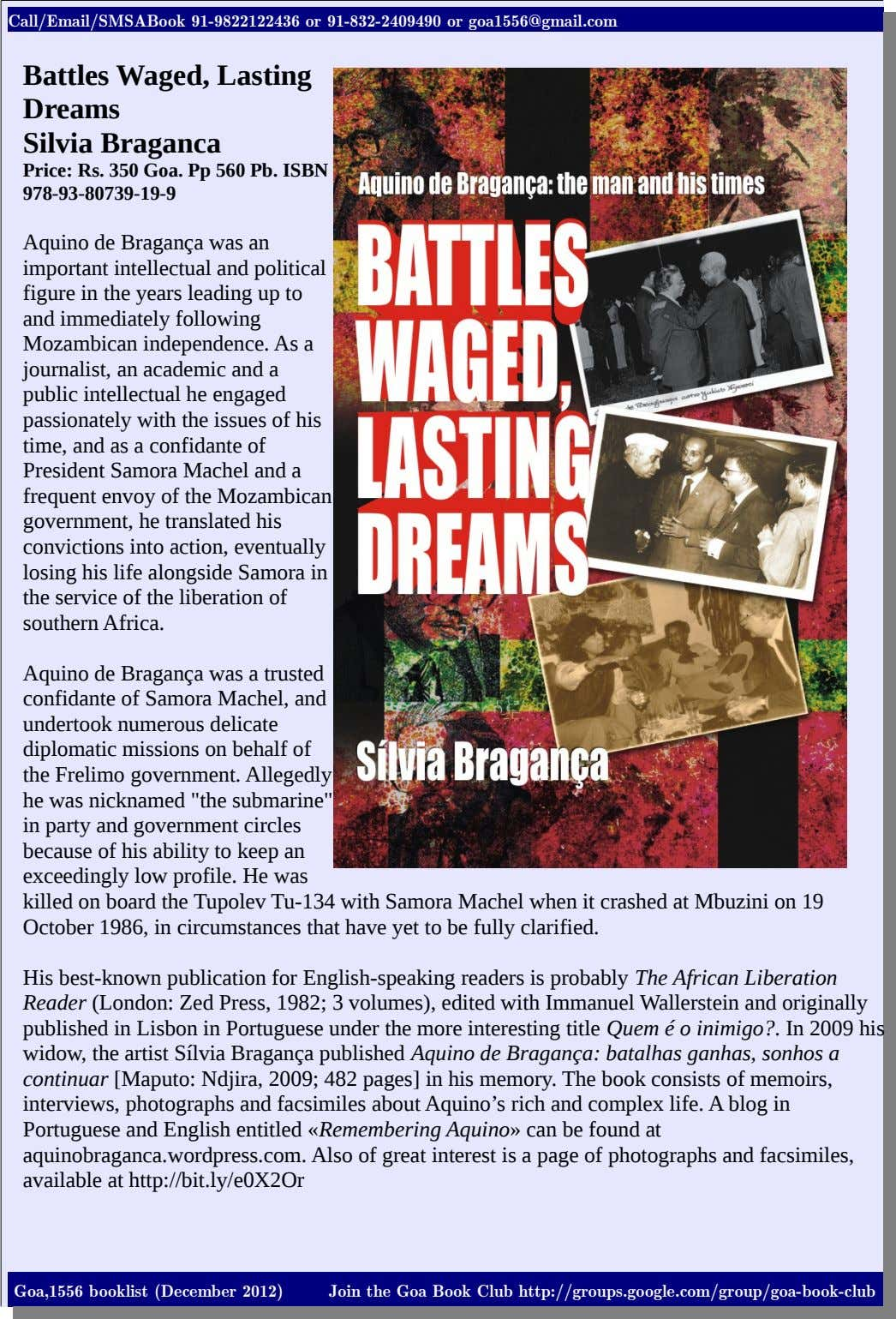 Call/Email/SMSABook 91-9822122436 or 91-832-2409490 or goa1556@gmail.com Battles Waged, Lasting Dreams Silvia Braganca
