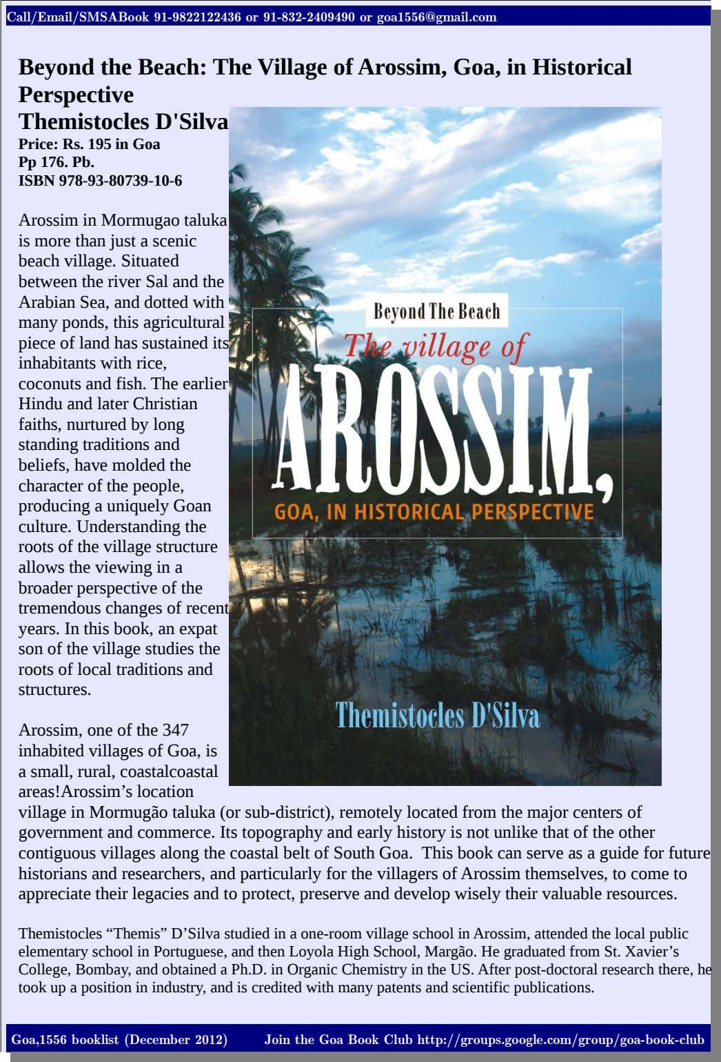 Call/Email/SMSABook 91-9822122436 or 91-832-2409490 or goa1556@gmail.com Beyond the Beach: The Village of Arossim, Goa,