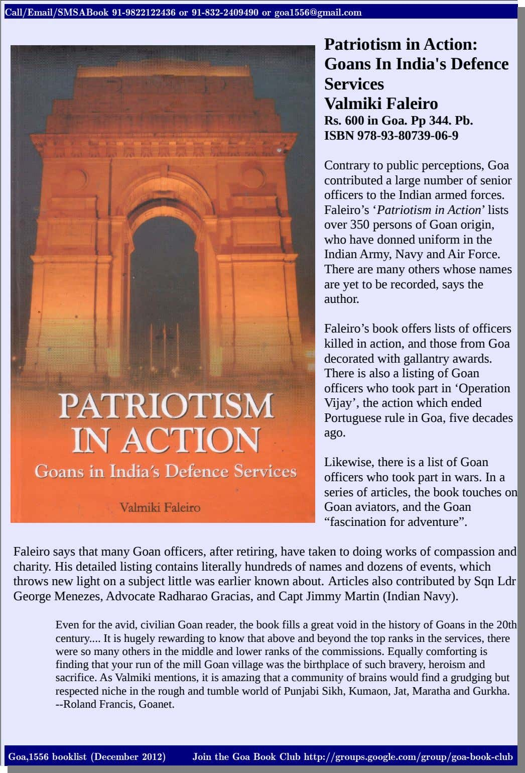Call/Email/SMSABook 91-9822122436 or 91-832-2409490 or goa1556@gmail.com Patriotism in Action: Goans In India's