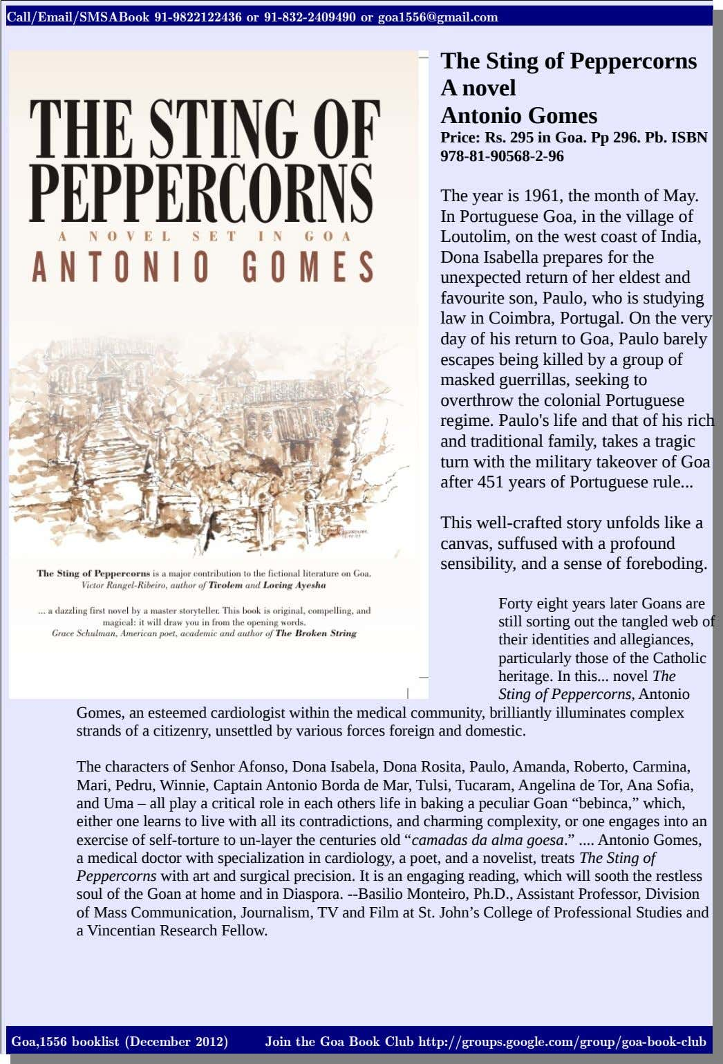 Call/Email/SMSABook 91-9822122436 or 91-832-2409490 or goa1556@gmail.com The Sting of Peppercorns A novel Antonio Gomes