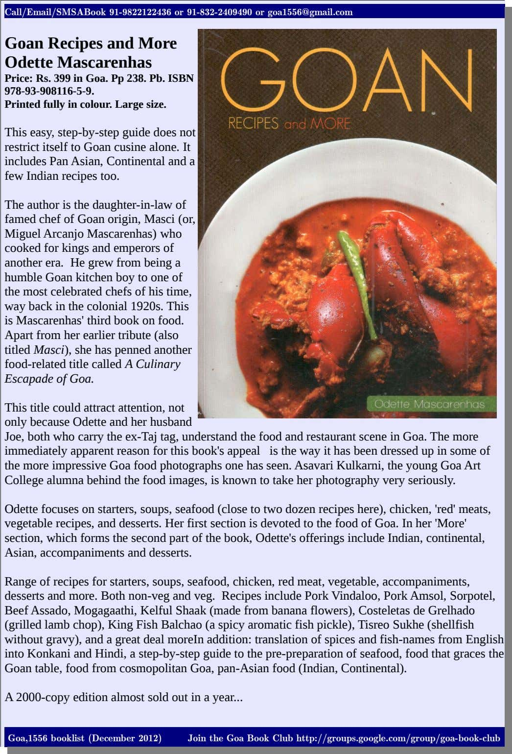 Call/Email/SMSABook 91-9822122436 or 91-832-2409490 or goa1556@gmail.com Goan Recipes and More Odette Mascarenhas