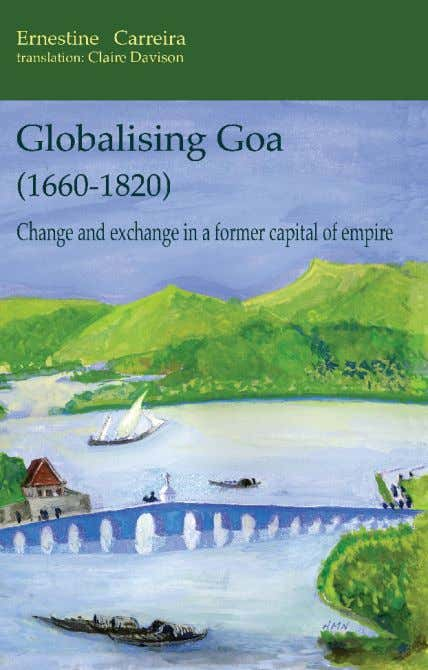 A wide-ranging account of the place Goa occupied both