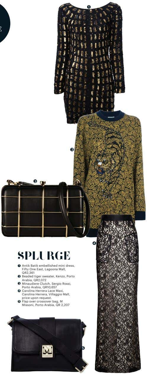 ● 1 ● 2 ● 3 ● 4 SPLURGE ● 1 Antik Batik embellished mini