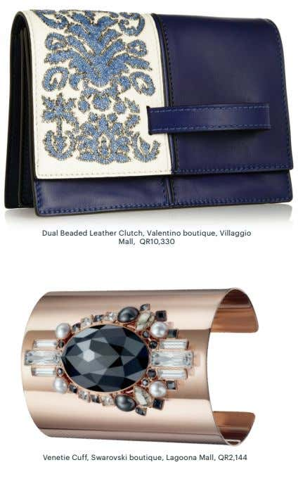 Dual Beaded Leather Clutch, Valentino boutique, Villaggio Mall, QR10,330 Venetie Cuff, Swarovski boutique, Lagoona Mall,