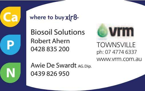 Ca where to buy - Biosoil Solutions Robert Ahern P TOWNSVILLE 0428 835 200 ph: