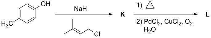 products, K and L formed in the following reactions are (A) K = (B) K =