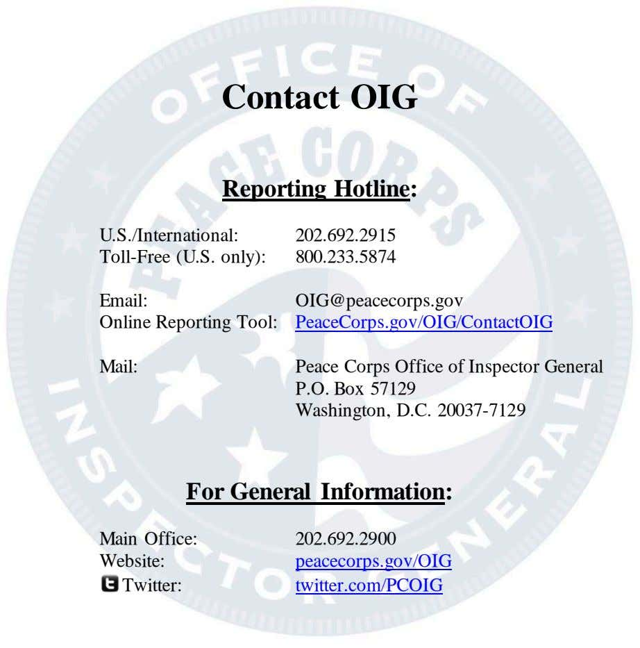 Contact OIG Reporting Hotline: U.S./International: 202.692.2915 Toll-Free (U.S. only): 800.233.5874 Email: