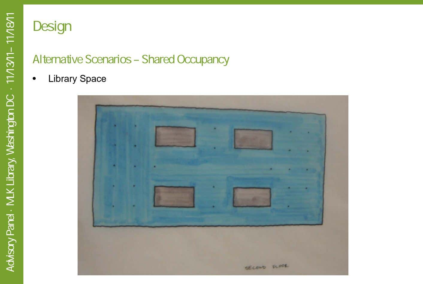 Design Alternative Scenarios – Shared Occupancy • Library Space Advisory Panel · MLK Library, Washington