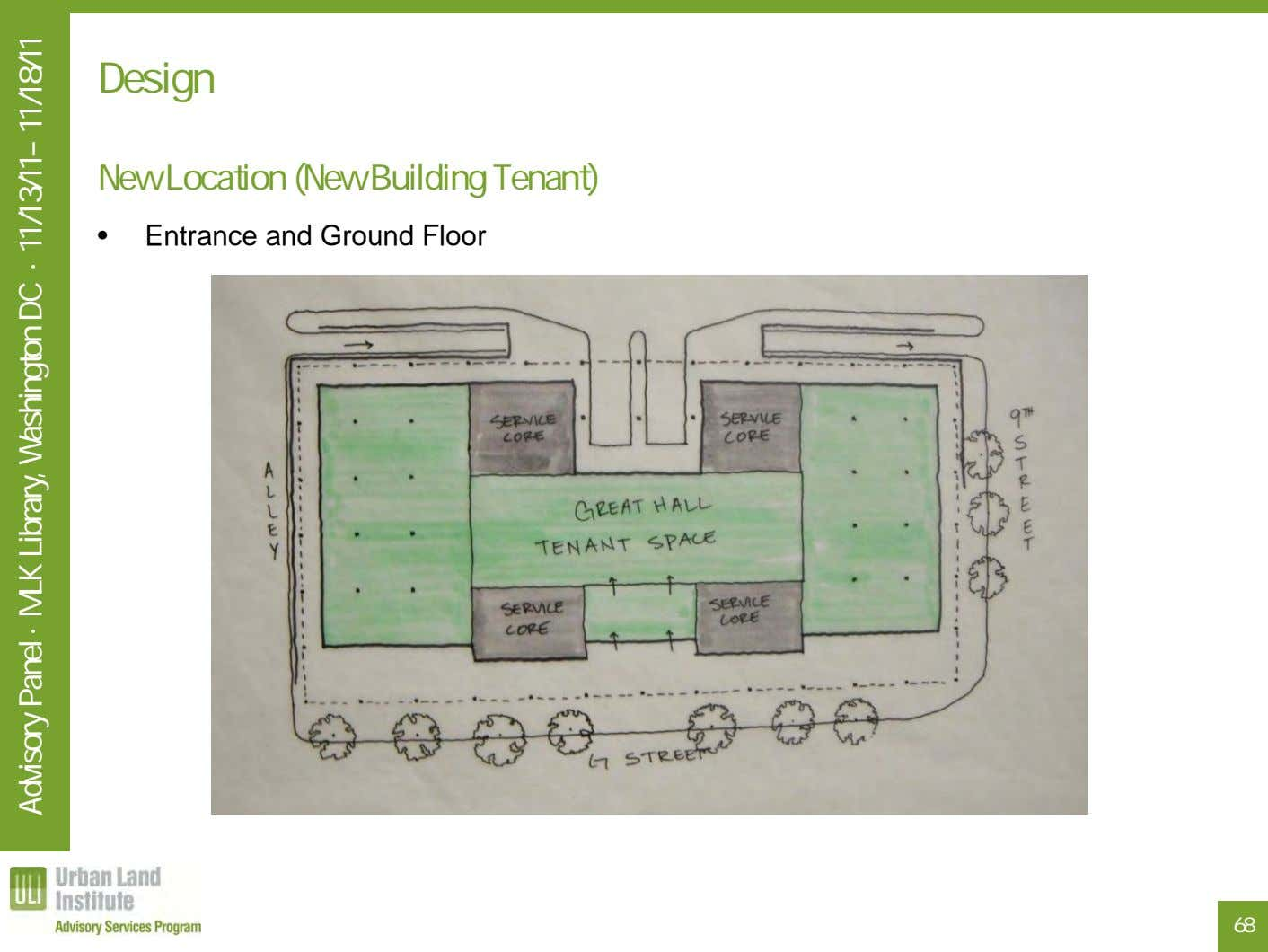 Design New Location (New Building Tenant) • Entrance and Ground Floor 68 Advisory Panel ·