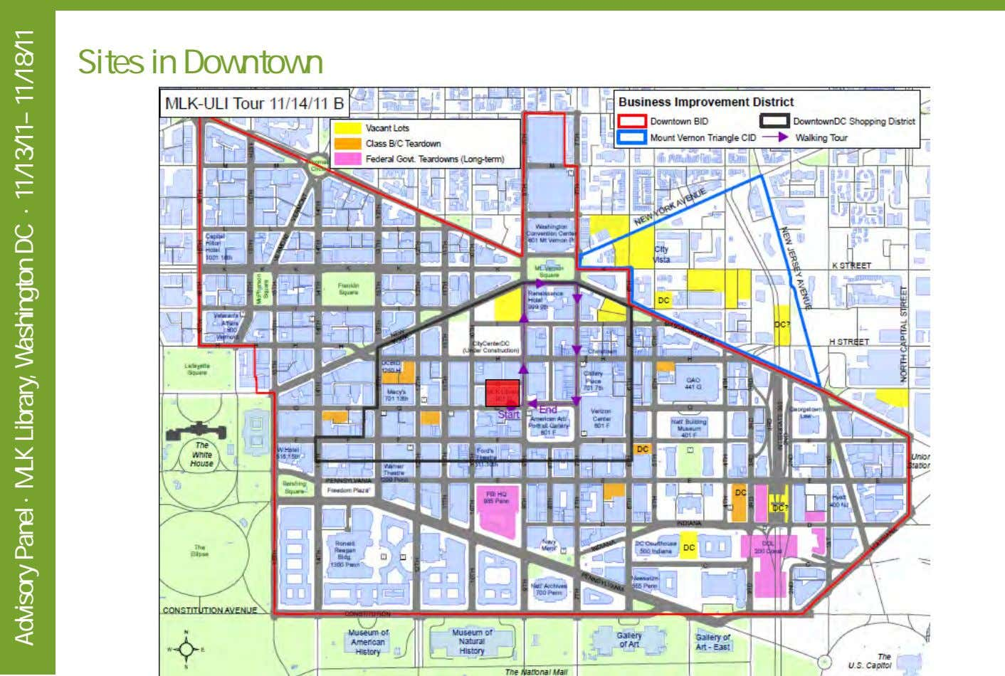 Sites in Downtown Advisory Panel · MLK Library, Washington DC · 11/13/11– 11/18/11