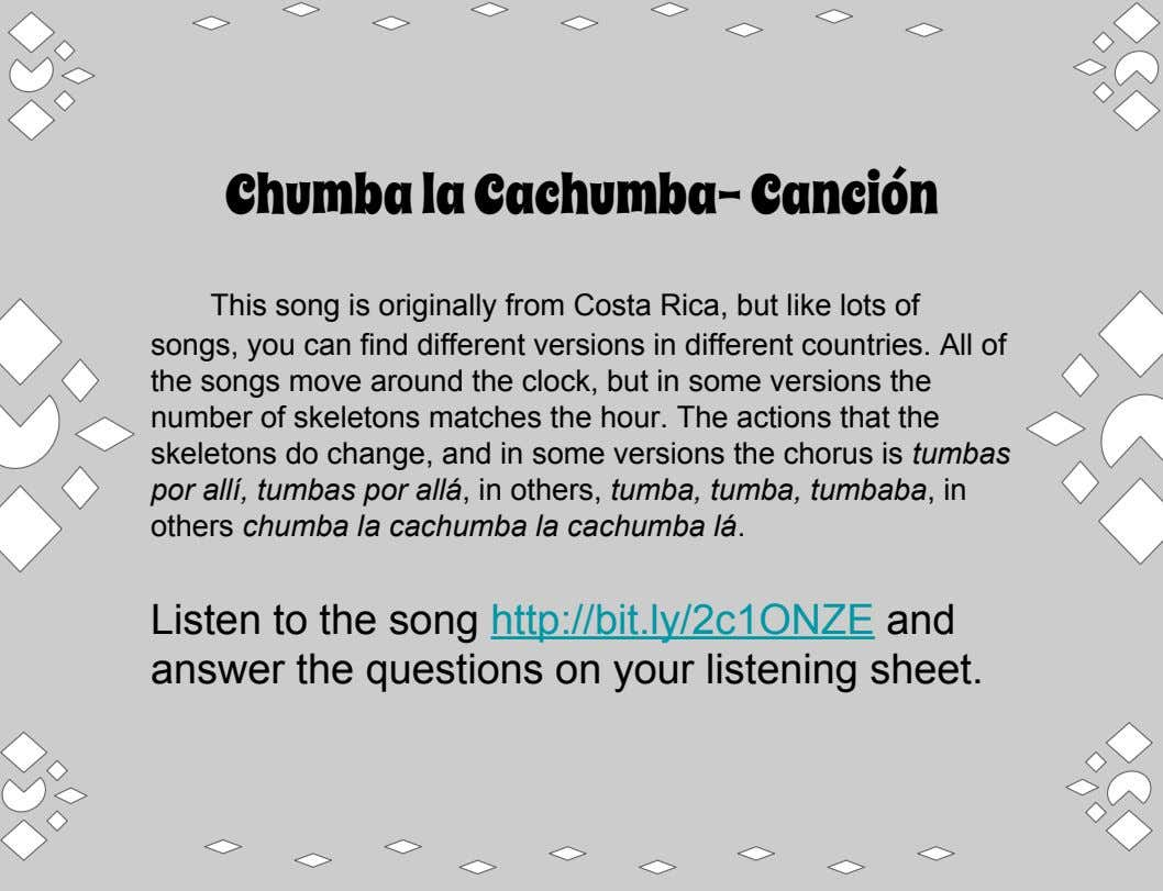 Chumba la Cachumba- Canción This song is originally from Costa Rica, but like lots of