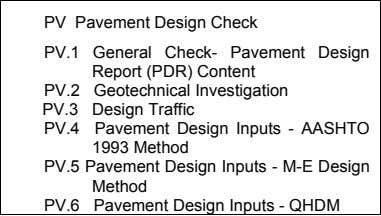Three days for each project. The review of pavement design reports for the following design