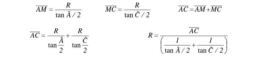 R R AM = MC = AC =AM +MC tan A / 2 ˆ tan