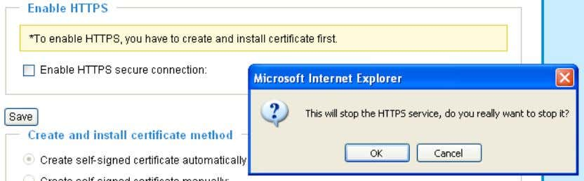 warning dialog will pop up. 2. Click OK to disable HTTPS. 3. The webpage will redirect