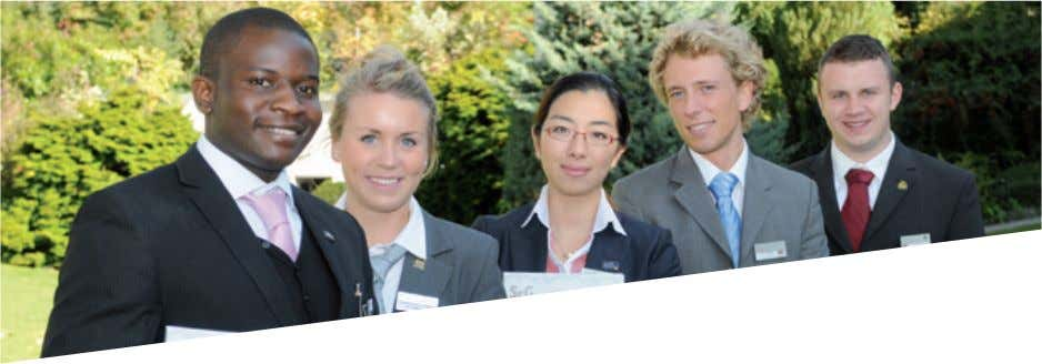 of Switzerland's leading hospitality management schools. Students benefit from the six advantages that make the