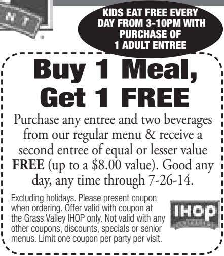 KIDS EAT FREE EVERY DAY FROM 3-10PM WITH PURCHASE OF 1 ADULT ENTREE Buy 1