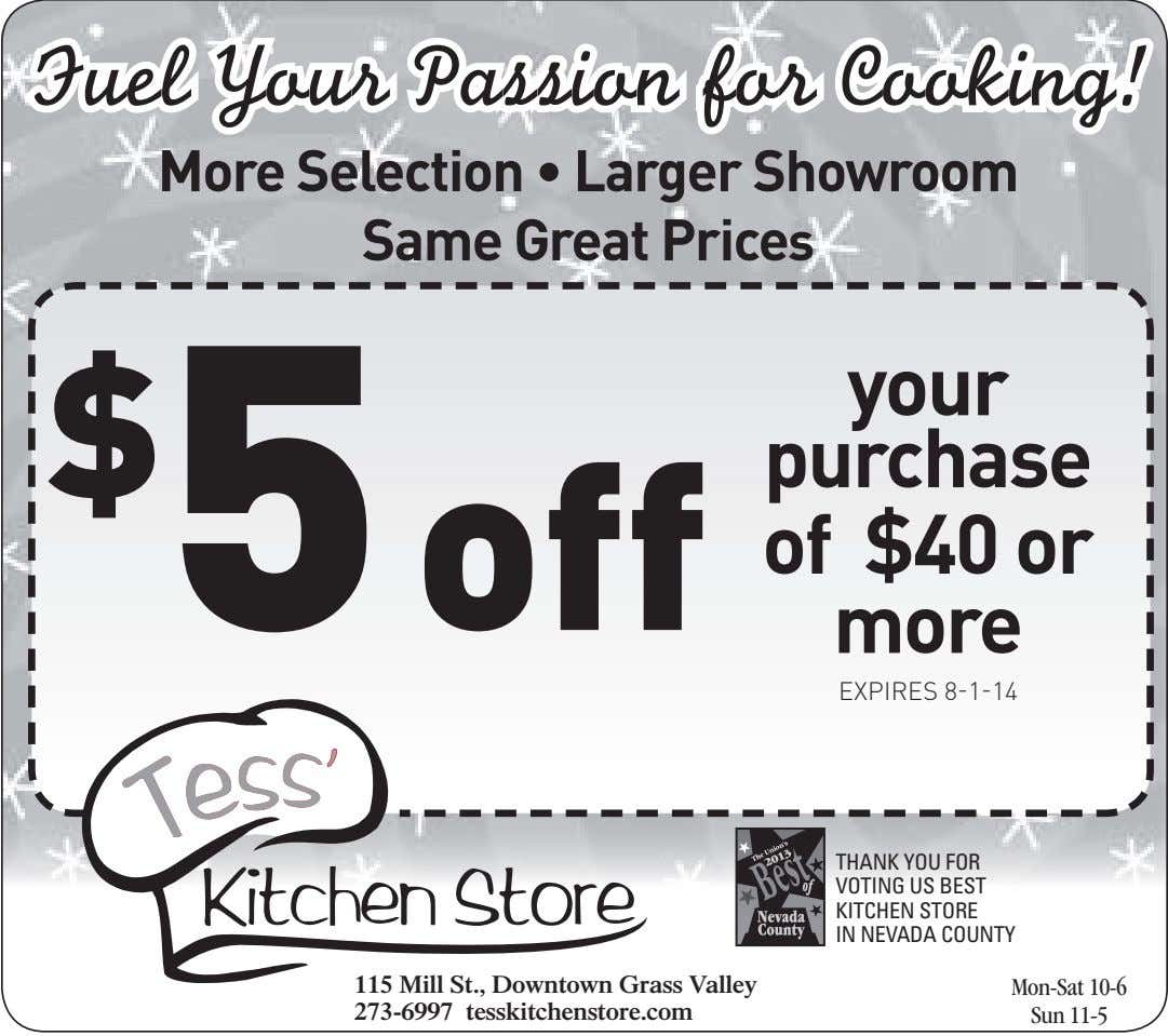 Fuel Your Passion for Cooking! More Selection • Larger Showroom Same Great Prices $ 5