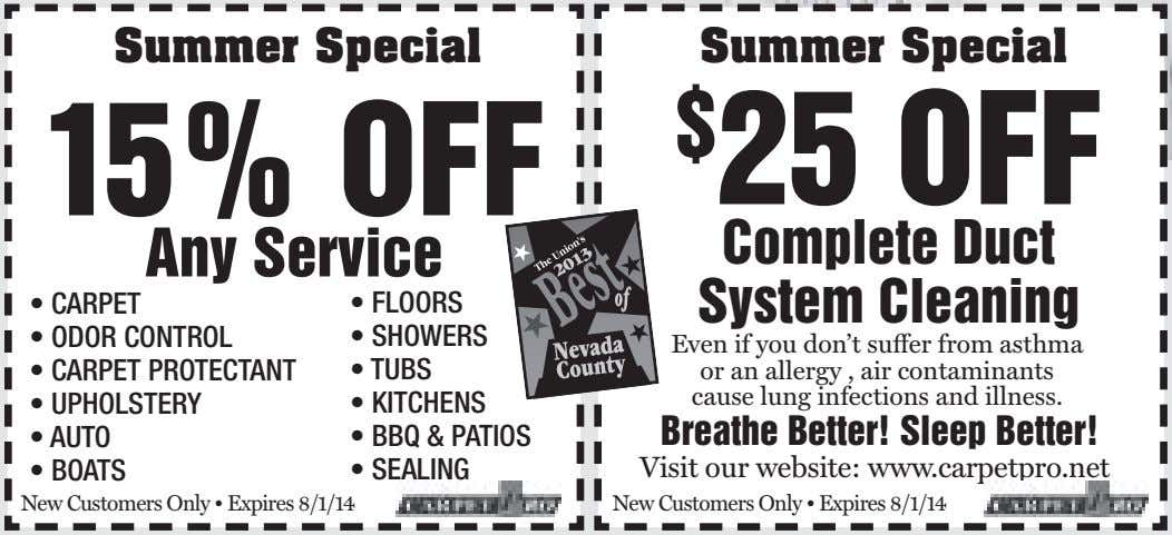 Summer Special Summer Special 15% OFF $ 25 OFF Any Service Complete Duct • CARPET