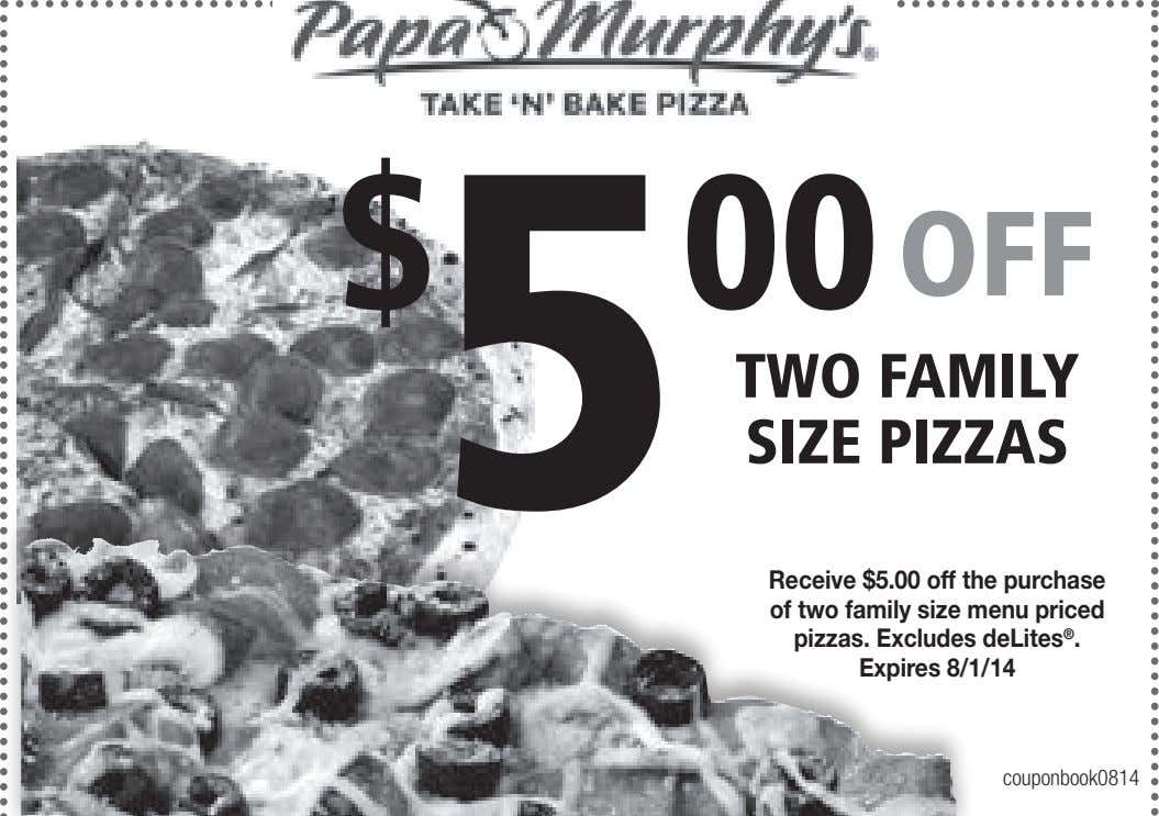 $ 5 00 OFF TWO FAMILY SIZE PIZZAS Receive $5.00 off the purchase of two
