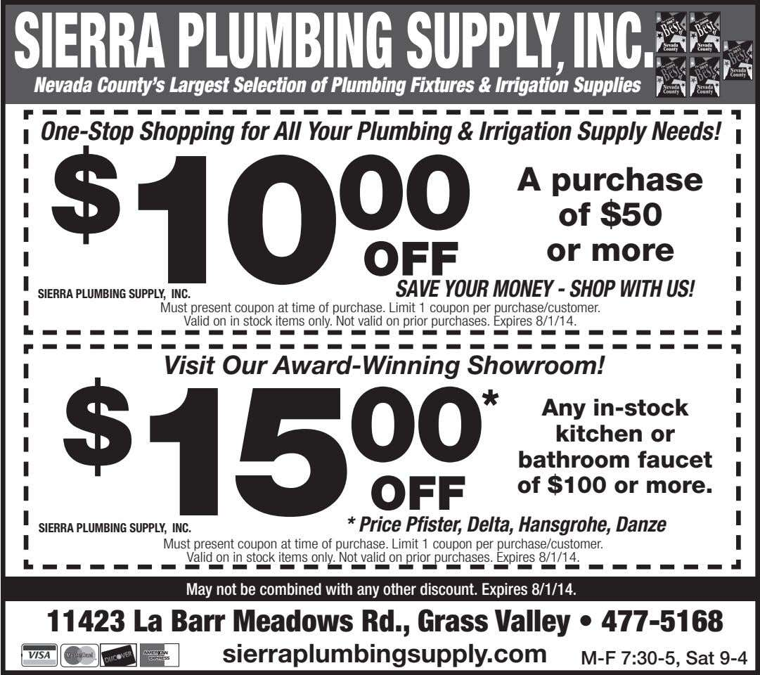 , Nevada County's Largest Selection of Plumbing Fixtures & Irrigation Supplies One-Stop Shopping for All
