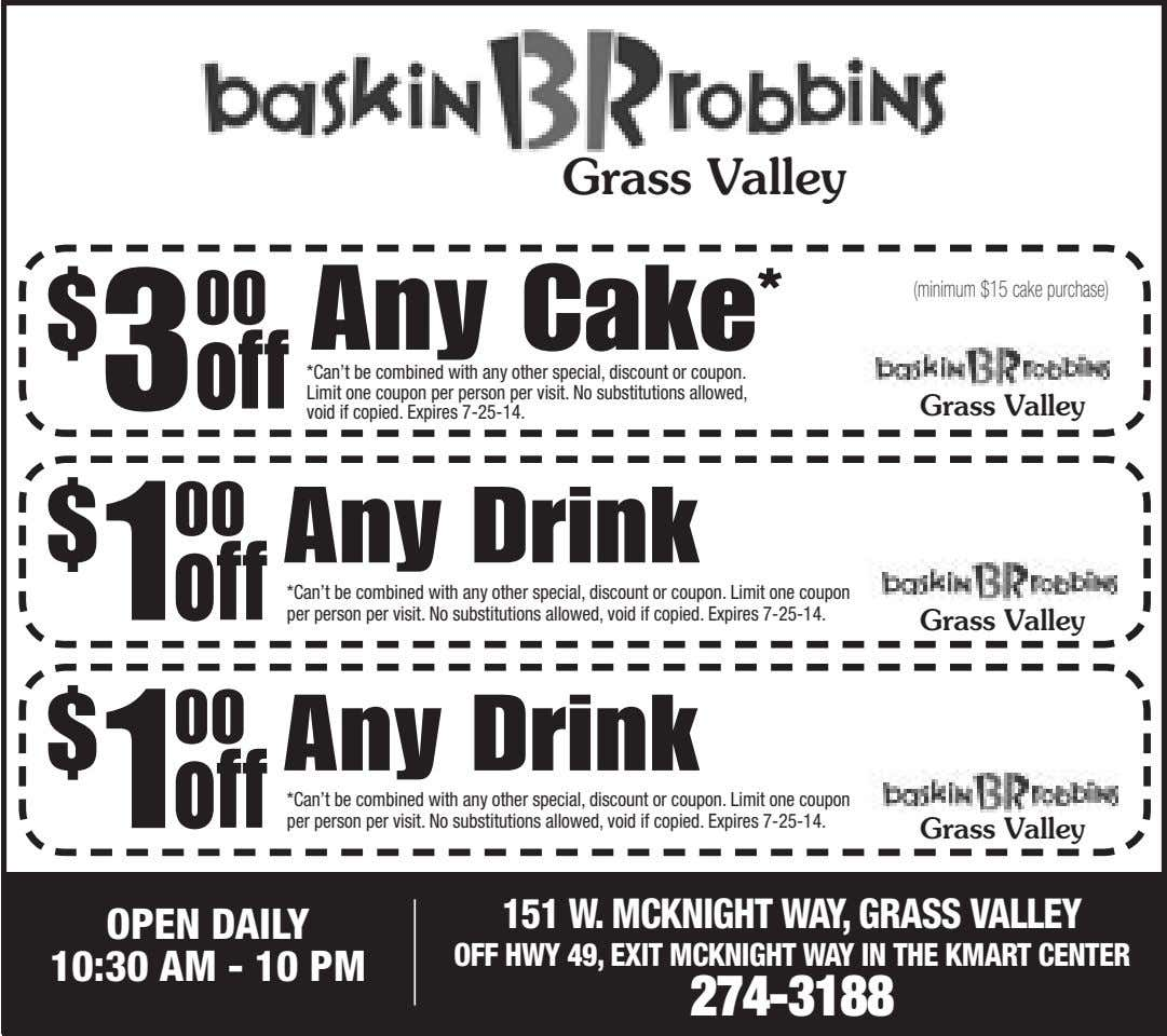 Grass Valley $ 3 00 Any Cake * (minimum $15 cake purchase) off *Can't be