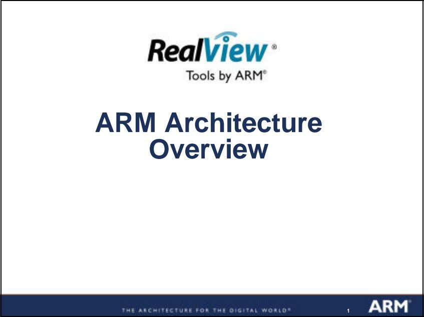 ARM Architecture Overview 11