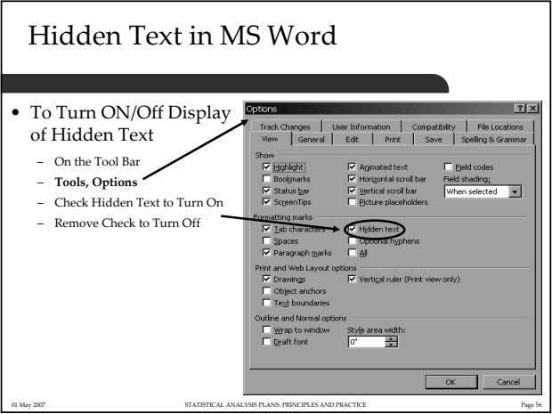 Hidden Text in MS Word • To Turn ON/Off Display of Hidden Text – On
