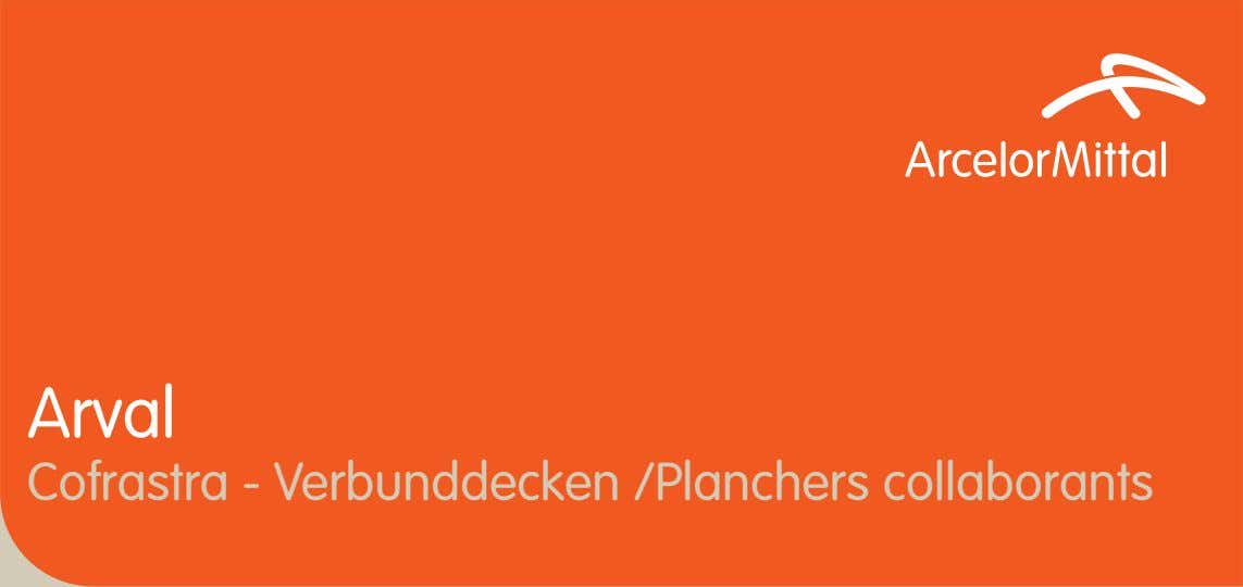 Arval Cofrastra - Verbunddecken /Planchers collaborants