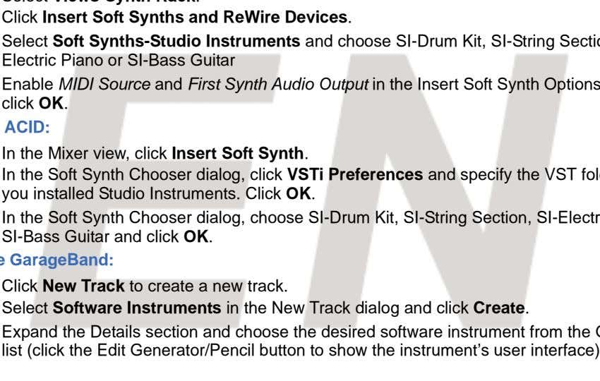 Click Insert Soft Synths and ReWire Devices. In the Mixer view, click Insert Soft Synth.