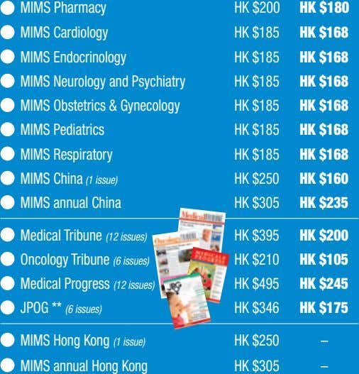 MIMS Pharmacy HK $200 HK $180 MIMS Cardiology HK $185 HK $168 MIMS Endocrinology HK
