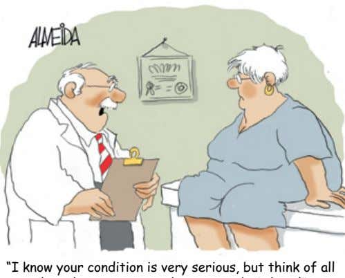 """I know your condition is very serious, but think of all the other serious conditions"