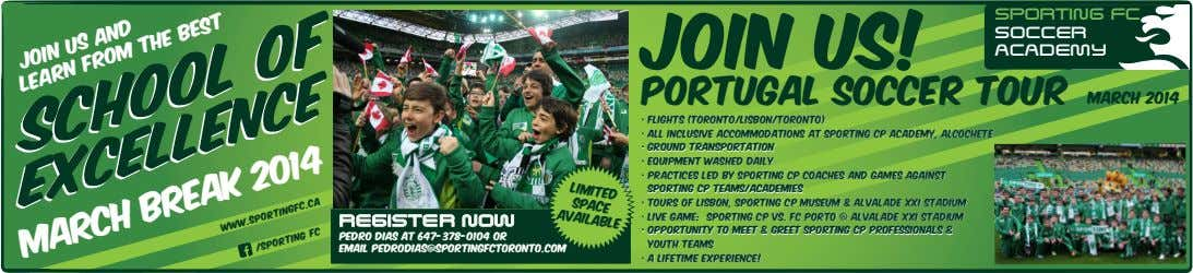 JOIN US! Sporting FC SOCCER AcADEmy Limited PORTUGAL Soccer TOUR and the best SPACE Join