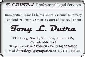 T.L.DUTRA Professional Legal Services Immigration - Small Claims Court- Criminal Summary Landlord & Tenant /