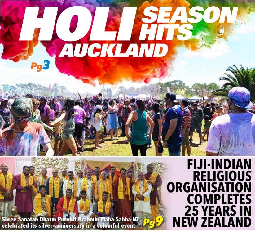 HOLI SEASON HITS AUCKLAND Pg3 Shree Sanatan Dharm Purohit Brahmin Maha Sabha NZ celebrated its